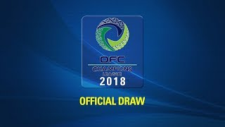 Video 2018 OFC CHAMPIONS LEAGUE DRAW download MP3, 3GP, MP4, WEBM, AVI, FLV September 2018