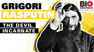Grigori Rasputin: The Devil Incarnate