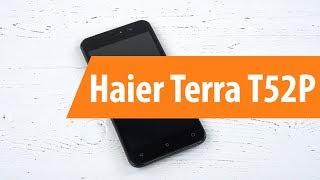 Rapace Haier Terra T52P / Розпакування Haier Terra T52P