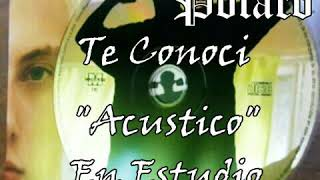 "Video El Polaco Te Conoci ""Acustico"" En Estudio 2006 download MP3, 3GP, MP4, WEBM, AVI, FLV Oktober 2018"