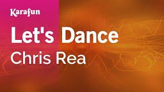 Let's Dance - Chris Rea | Karaoke Version | KaraFun