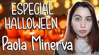 Misterios en Halloween // Especial ft. Paola Minerva