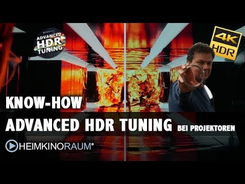Know-How: Advanced HDR Tuning bei Beamern und Projektoren