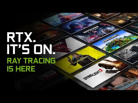 RTX. IT'S ON. | Official GeForce RTX Trailer