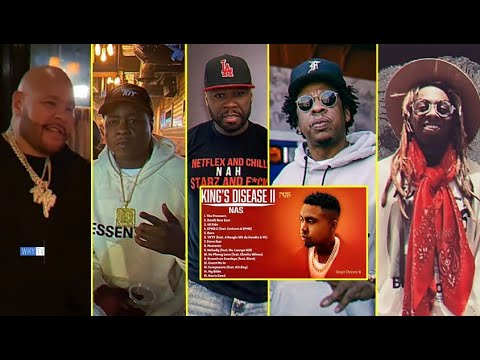 Rappers Reaction Nas New Album King's Disease II 'Jadakiss, 50 Cent, Jay-Z And More'