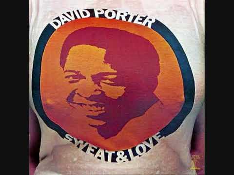 David Porter (Usa, 1973)  - Sweat and Love (Full Album)