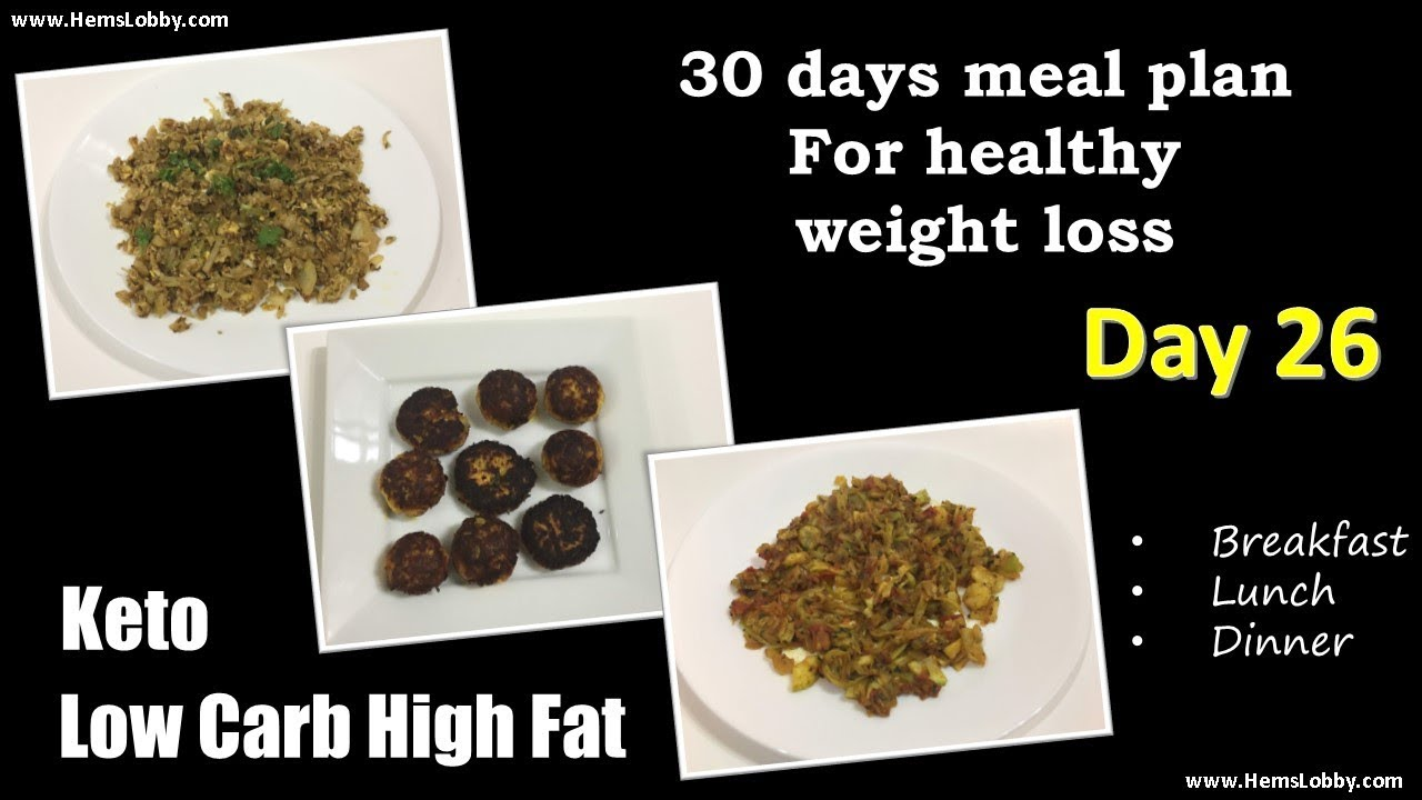 Day 26 Indian Lchf Keto 30 Days Meal Plan For Healthy Weight Loss