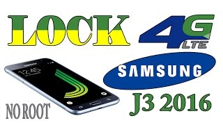 lock 4G LTE Samsung J3 2016 (no root)
