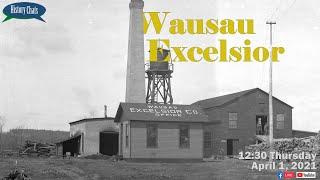 video thumbnail: History Chats | Wausau Excelsior