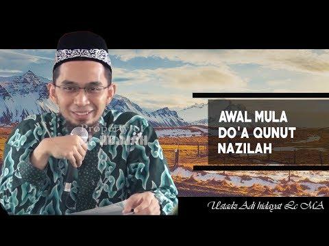 Awal Mula Qunut Nazilah ||  Ustadz Adi HIdayat Lc MA