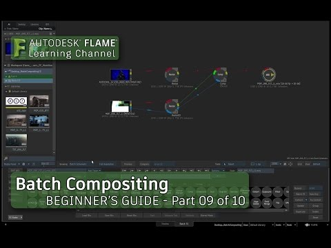 Part 9 - Batch Compositing in Flame