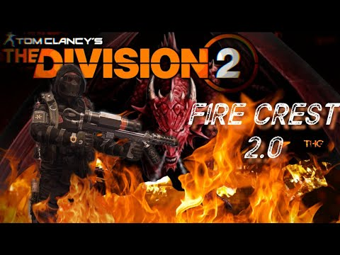 The Division 2: FIRE CREST 2.0 | Exotic Holster Imperial Dynasty | Insane FIRE DAMAGE |