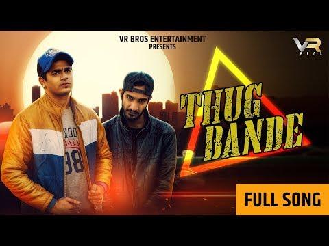 New Haryanvi Song Thug Bande Y2A Ft Divesh Khatana    New Haryanvi Song Haryanvi 2019   VR BROS ENT