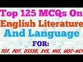 MCQ on English    Top 125 MCQ on English Literature    English notes for TGT, PGT, UGC- NET Exams