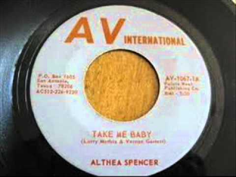 """Althea Spencer """"Take Me Baby"""""""