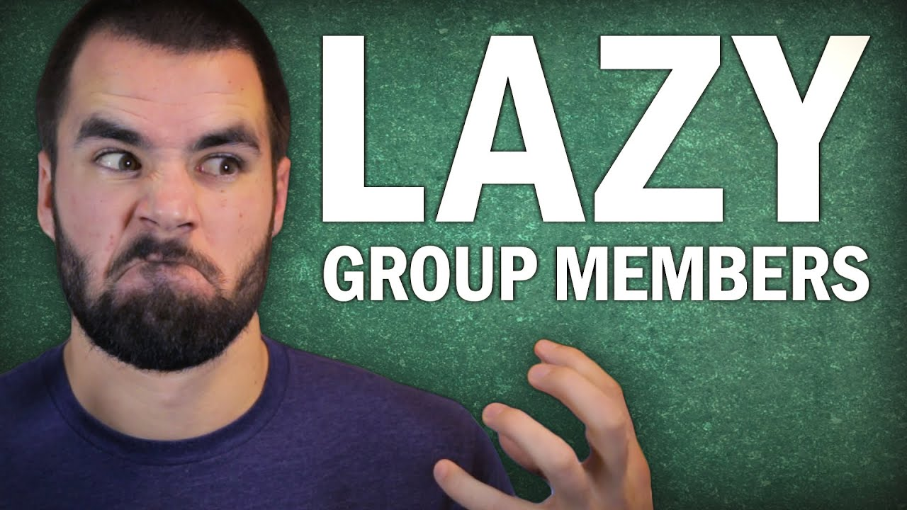 Download 5 Tips for Dealing with Lazy Group Project Members - College Info Geek