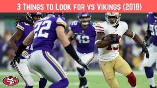 3 Things to Look for 49ers vs Vikings (Week 1)