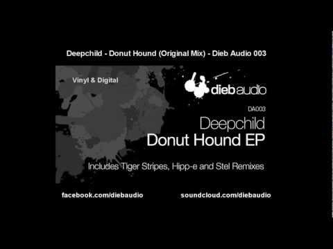 Deepchild - Donut Hound (Original Mix) - Dieb Audio 003