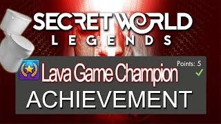 Secret World Legends - Lava Game Champion Achievement Guide