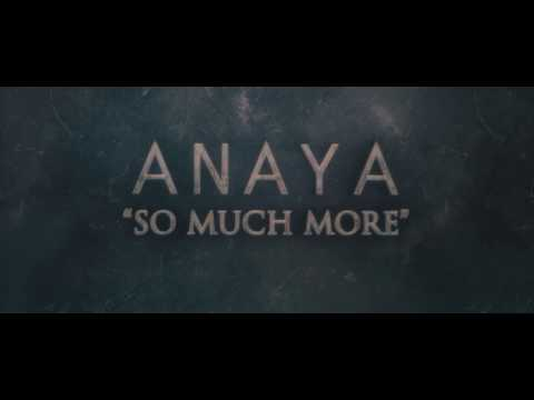 Anaya - So Much More