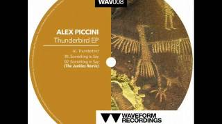 Alex Piccini- Something To Say (The Junkies Remix) ,