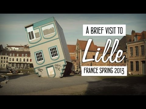 A Brief Visit to Lille