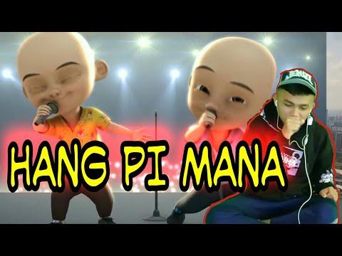 hang-pi-mana-upin---ipin-reaction》ahha-team
