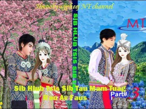 """Part#3 """"Sib Hlub Los Tsis Sib Tau Mam Tuag Ib Pawg Rau Av Faus""""(Hmong Story)26.9.2019"""