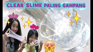Cara Gampang Bikin Clear Slime Resep Ka Regina Regisca, Berhasil ??!!