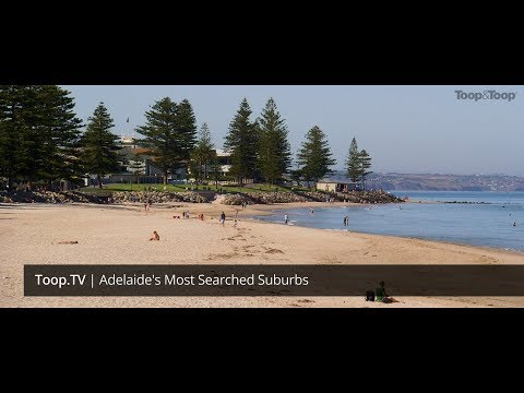 Adelaide's Most Searched Suburbs | Toop.TV Episode 97