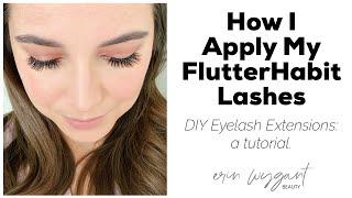 How I Apply Mỳ FlutterHabit DIY Eyelash Extensions