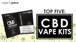 Top 5 CBD Vape Kits : CBD weed pen reviews with Vape and Juice TV