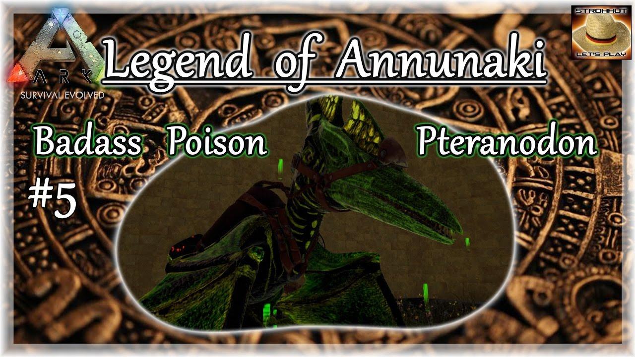 ARK: Legend of Annunaki • ☠5 • Badass Poison Pteranodon ...