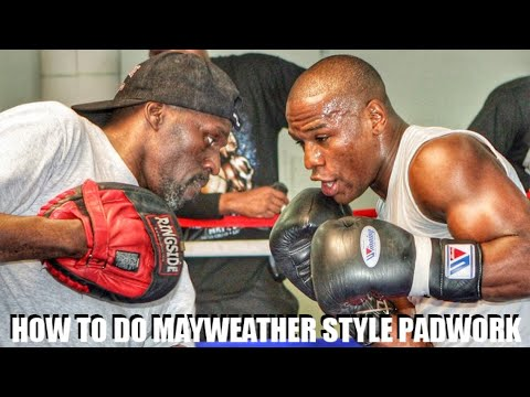 HOW TO DO MAYWEATHER STYLE PADWORK - A STEP BY STEP BREAKDOWN