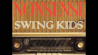 The Swing Kids - Nonsense (original Mix) Hq