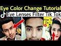 Eye Color Change Tik Tok Musically Tutorial | How To Change Eyes Lenses Filter Blue Color Tik Tok