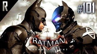 ► Batman: Arkham Knight - Walkthrough HD - Part 101 (Final / Ending)