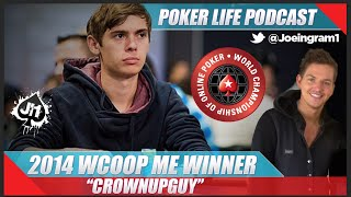 Guest WCOOP Main Event Winner CrownUpGuy aka Fedor Holz #1 : Poker Life Podcast