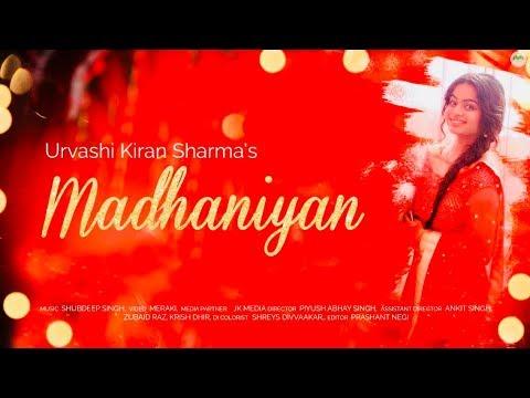 Din Shagnan Da | New Version | Urvashi Kiran Sharma | Madhaniyan