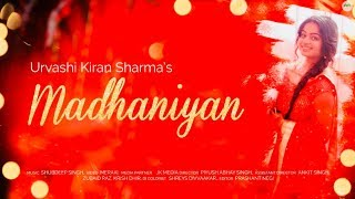 Madhaniyan | Urvashi kiran Sharma