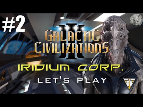 "Galactic Civilizations 3 Let's Play -  Iridium/Huge/Suicidal - #2 ""Speculators Reward"""