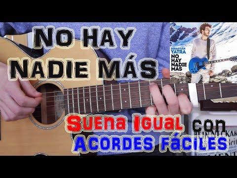 """Cómo tocar """"No Hay Nadie Más"""" Sebastián Yatra en Guitarra - ACORDES FÁCILES"""