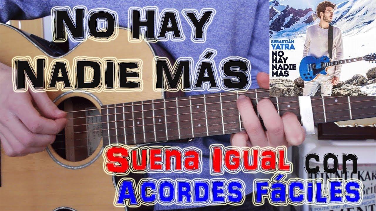 como-tocar-no-hay-nadie-mas-sebastian-yatra-en-guitarra-tutorial-facil-camposmusic