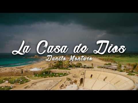 En La Casa De Dios Danilo Montero Letras Com