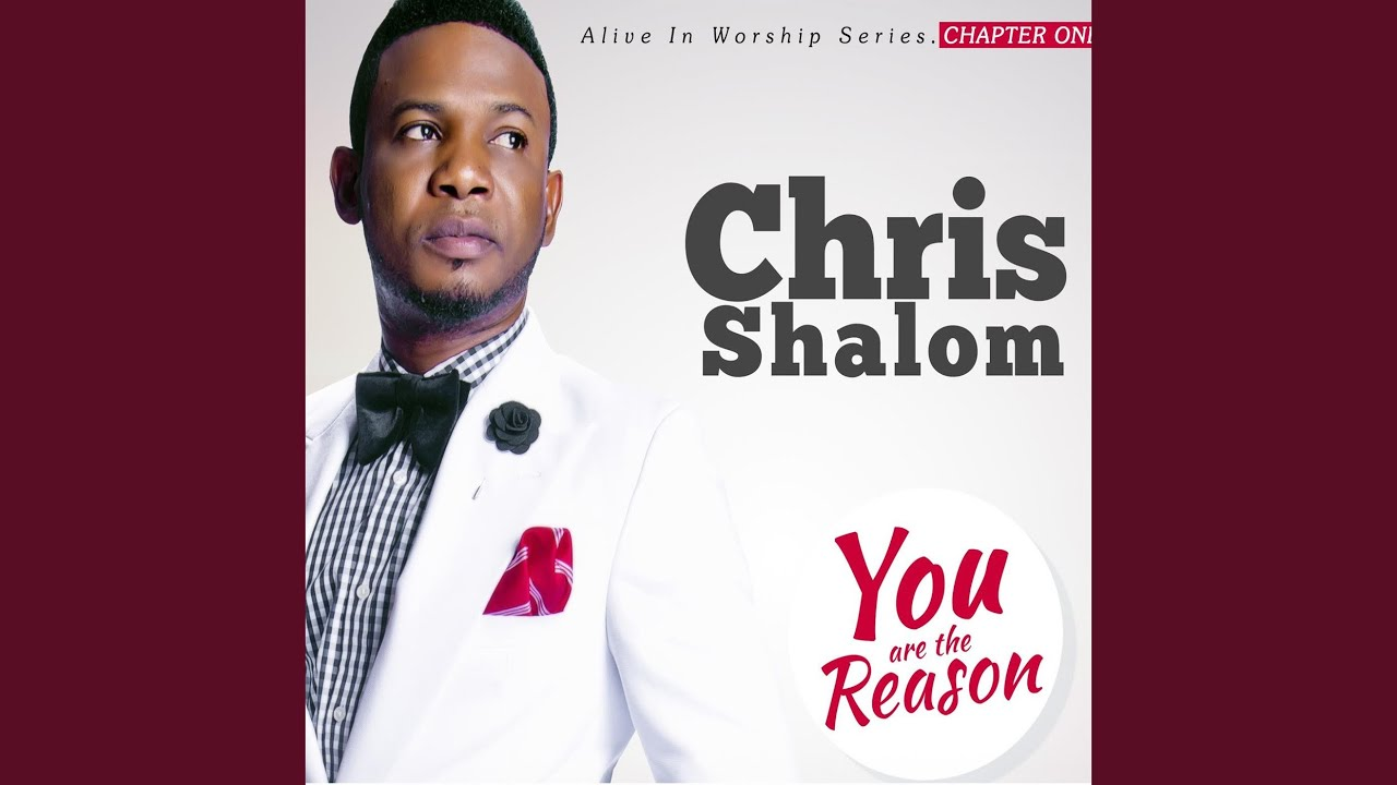 chris shalom you are the reason download audio
