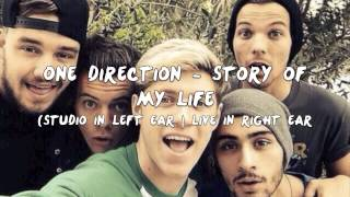 One Direction - Story of My Life (Studio in Left Ear | Live in Right Ear)