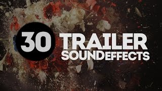 30 EPIC Trailer SOUND EFFECTS (ROYALTY FREE SOUNDS STOCK )
