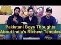 Pakistani Reacts to India's 10 richest temples | Top 10 Richest Temples in India | incredible india