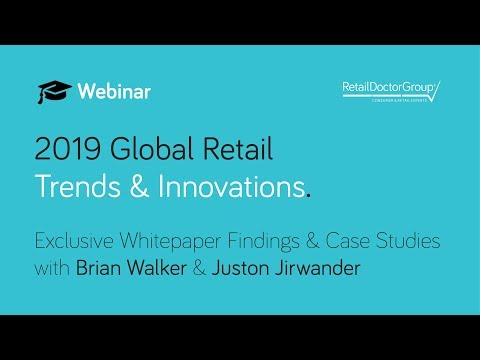Webinar: 2019 Global Retail Trends & Innovations