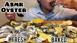 ASMR RAW vs BAKED OYSTERS ( Loud Slurping Sounds) No Talking